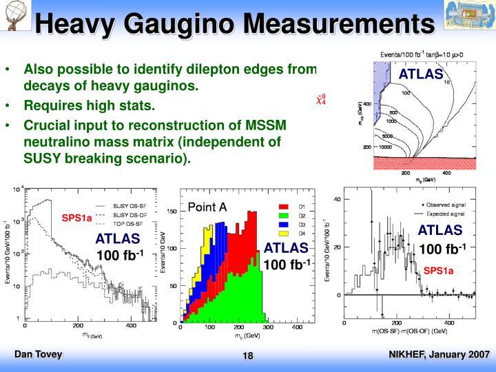 Heavy Gaugino Measurements