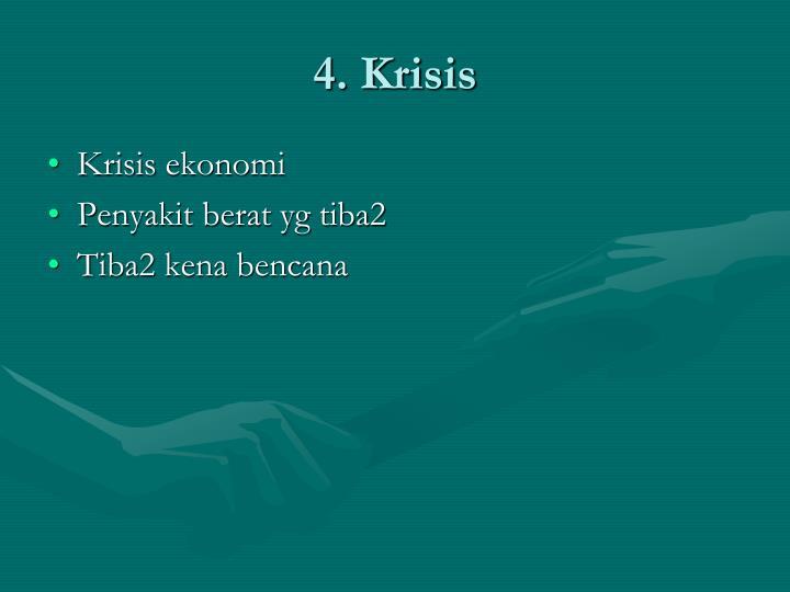 4. Krisis