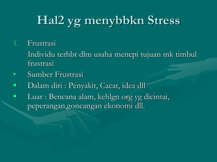 Hal2 yg menybbkn Stress