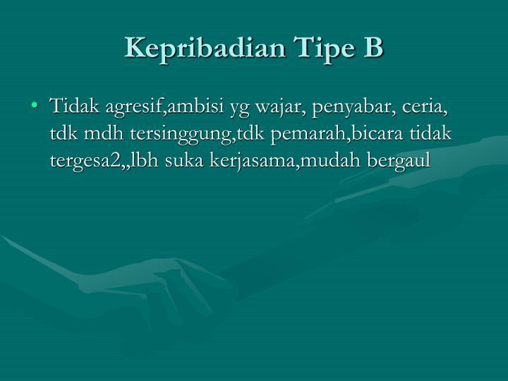 Kepribadian Tipe B