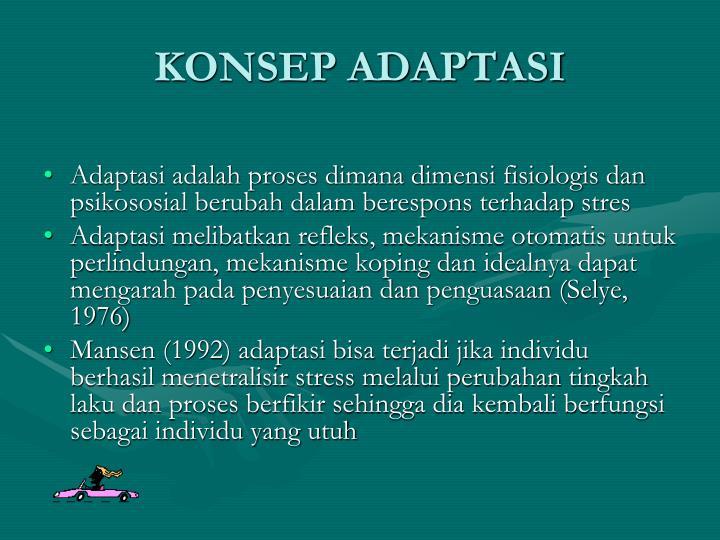 KONSEP ADAPTASI
