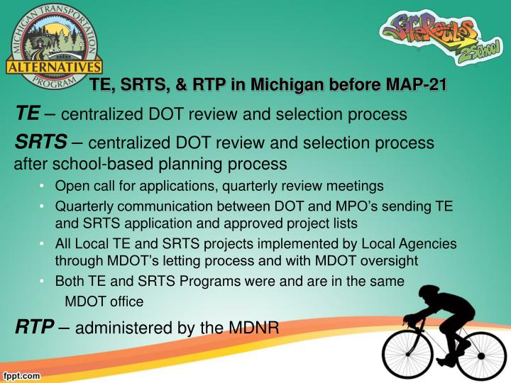 TE, SRTS, & RTP in Michigan before MAP-21
