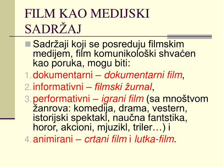 FILM KAO MEDIJSKI SADRŽAJ