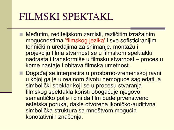 FILMSKI SPEKTAKL
