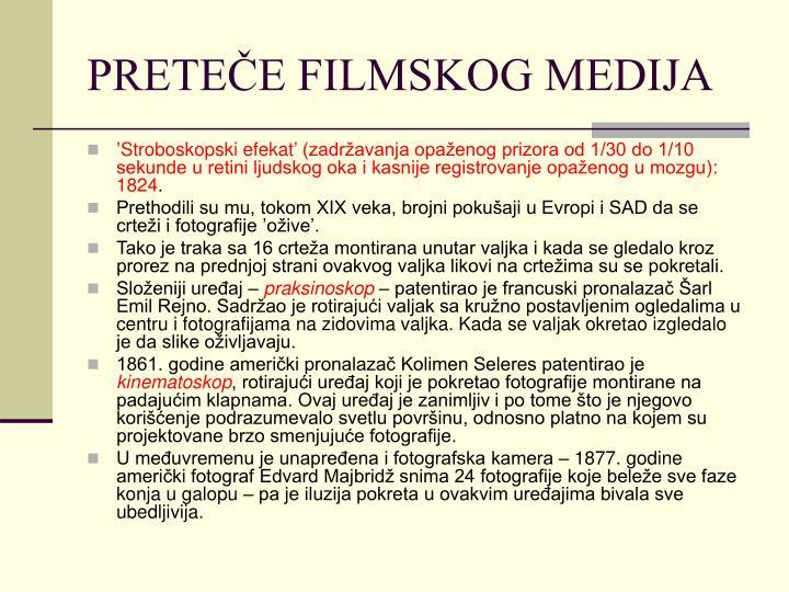 PRETEČE FILMSKOG MEDIJA