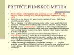 prete e filmskog medija