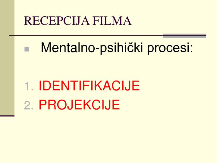 RECEPCIJA FILMA