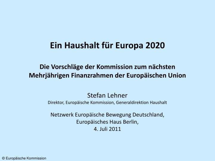 Ein Haushalt für Europa 2020