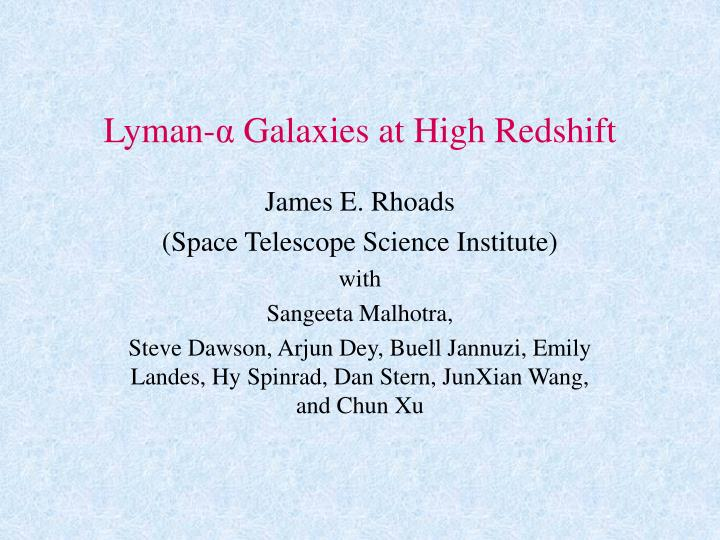 Lyman galaxies at high redshift