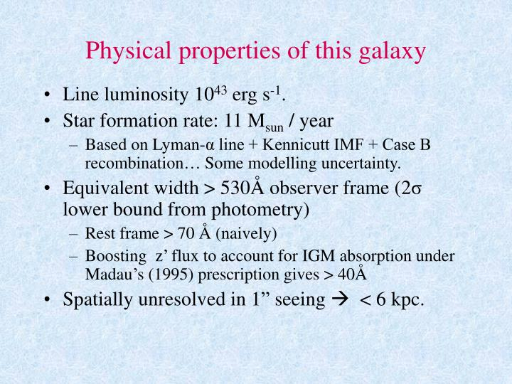 Physical properties of this galaxy