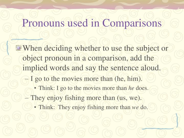 Pronouns used in Comparisons