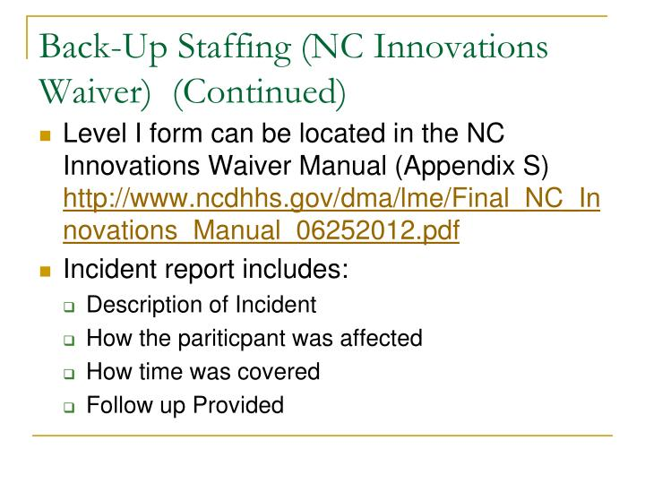Back-Up Staffing (NC Innovations Waiver)  (Continued)