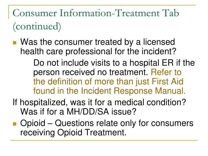 Consumer Information-Treatment Tab (continued)