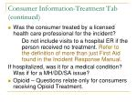 consumer information treatment tab continued