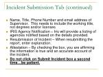 incident submission tab continued
