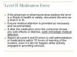 level ii medication error