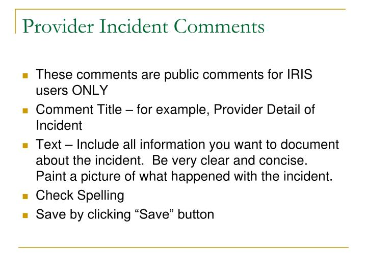 Provider Incident Comments