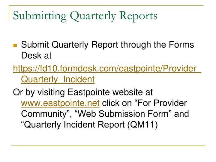 Submitting Quarterly Reports