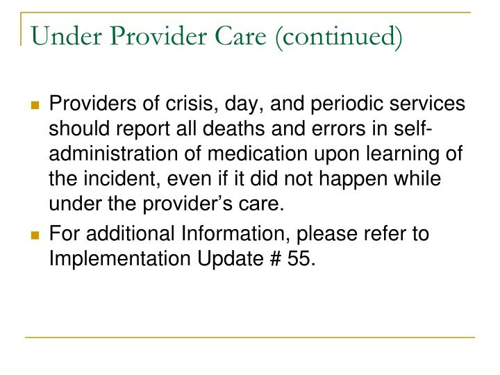 Under Provider Care (continued)