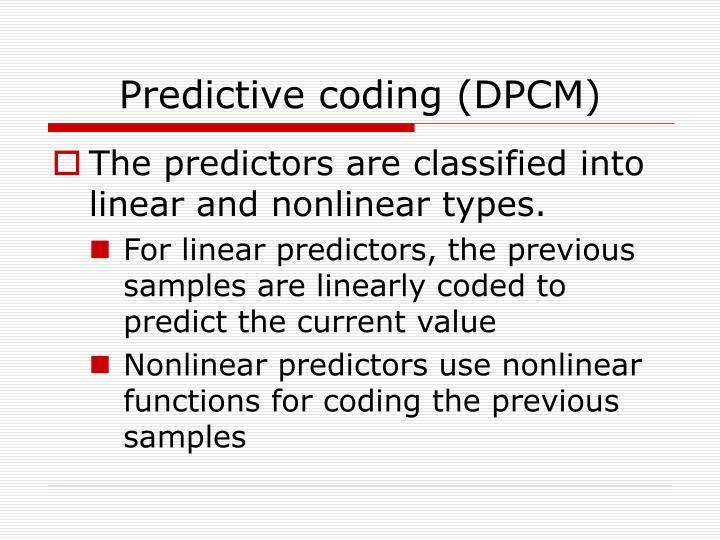 Predictive coding (DPCM)
