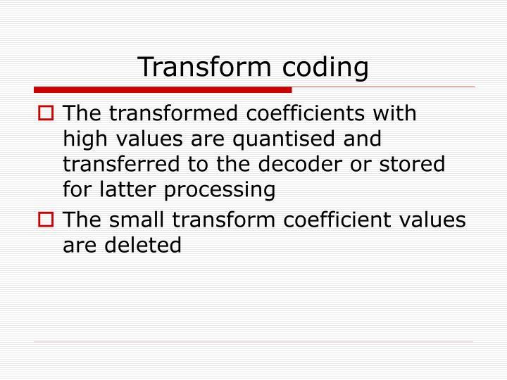 Transform coding