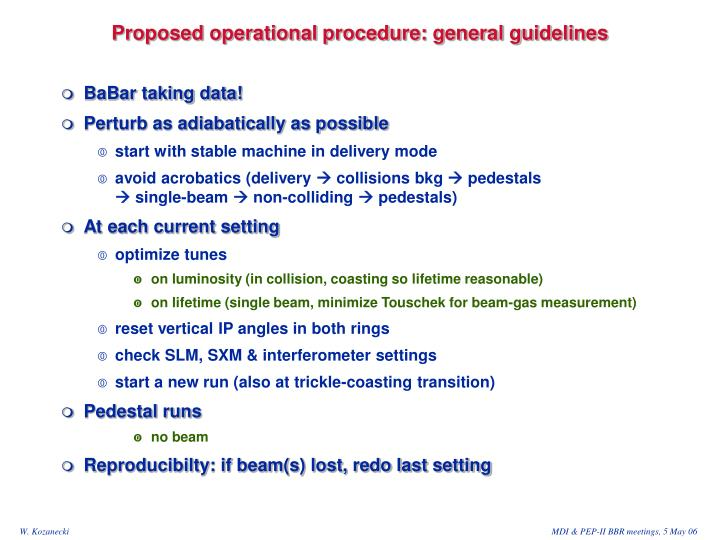 Proposed operational procedure: general guidelines