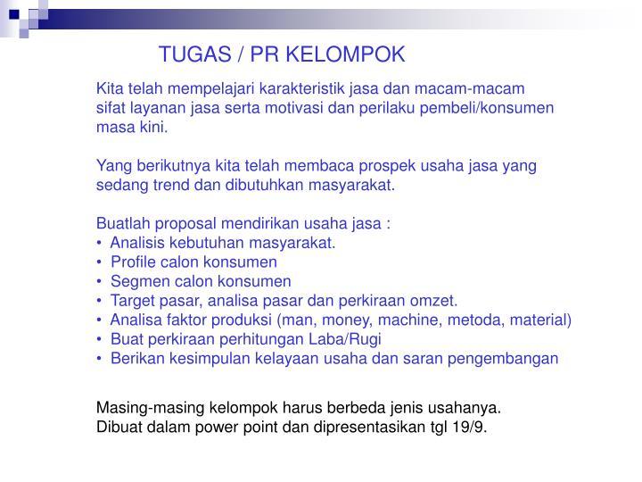 TUGAS / PR KELOMPOK
