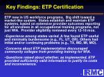 key findings etp certification