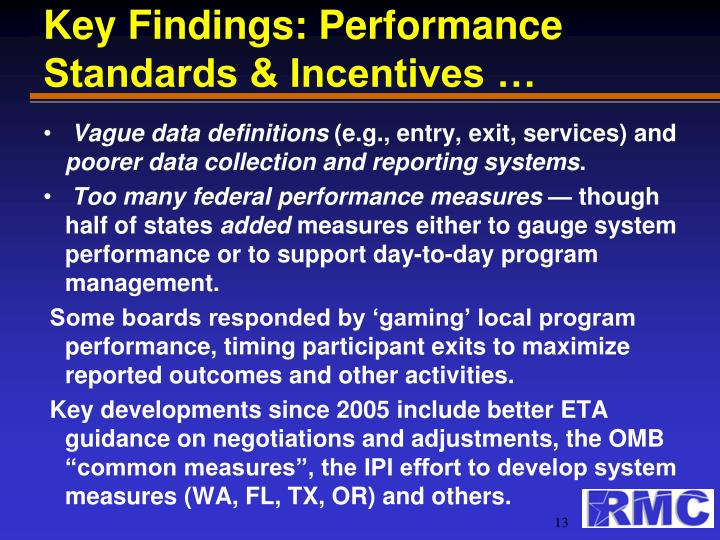 Key Findings: Performance Standards & Incentives …