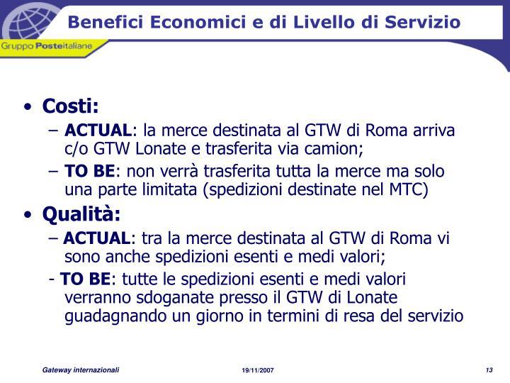 Benefici Economici e di Livello di Servizio