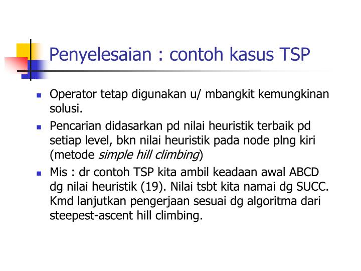 Penyelesaian : contoh kasus TSP