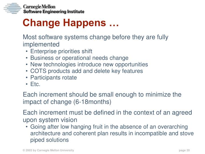 Change Happens …