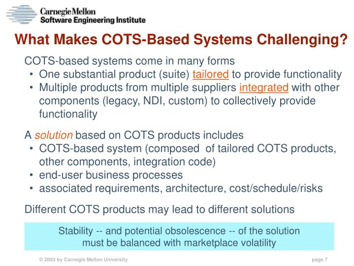 What Makes COTS-Based Systems Challenging?