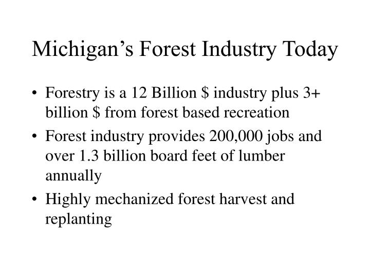 Michigan's Forest Industry Today