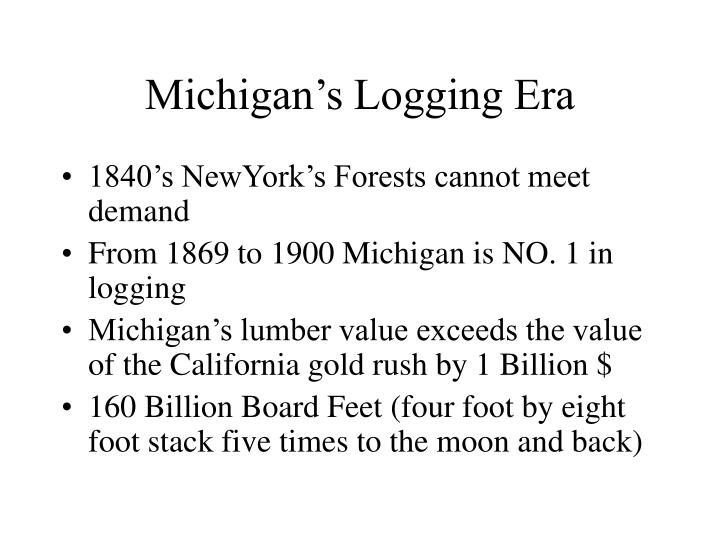 Michigan's Logging Era