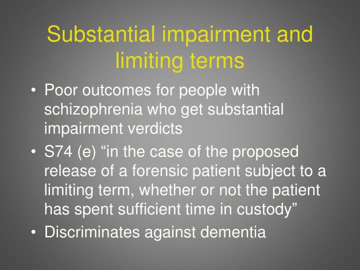 Substantial impairment and limiting terms