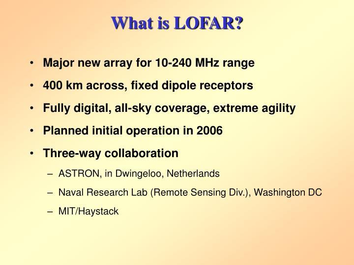 What is LOFAR?