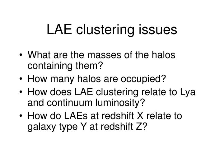 LAE clustering issues