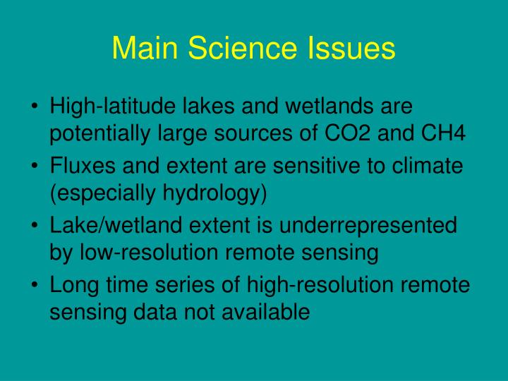 Main Science Issues