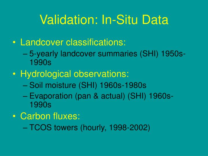 Validation: In-Situ Data