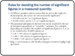rules for deciding the number of significant figures in a measured quantity2