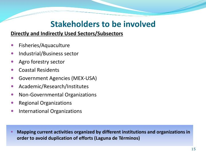 Stakeholders to be involved