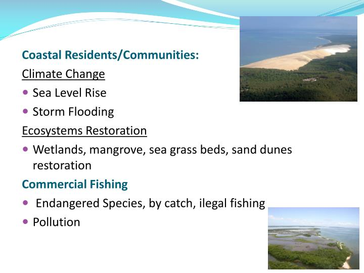 Coastal Residents/Communities: