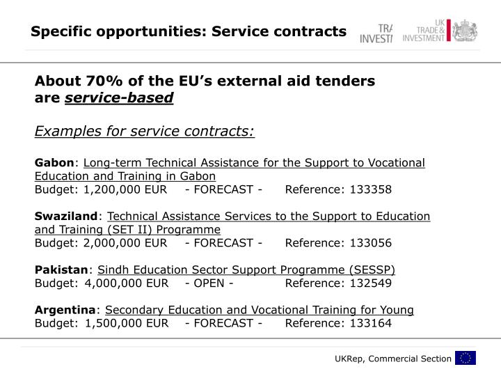 Specific opportunities: Service contracts