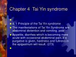chapter 4 tai yin syndrome