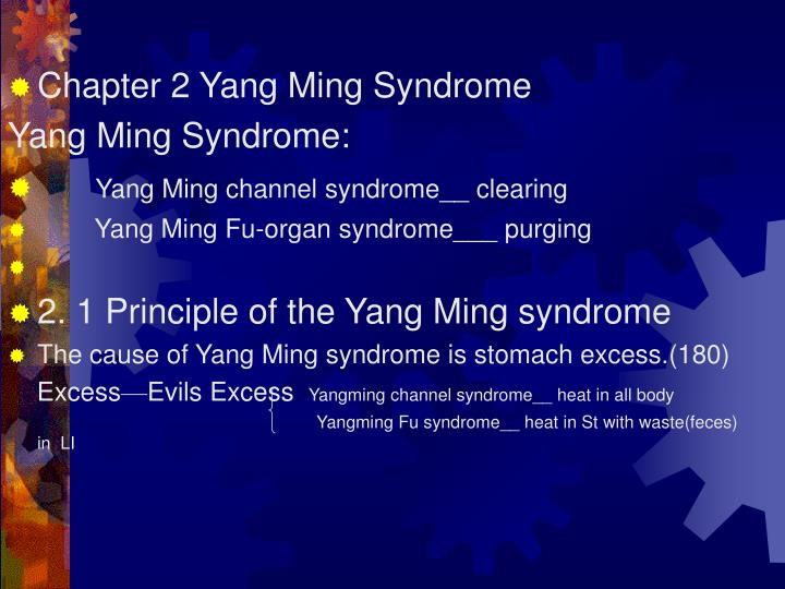 Chapter 2 Yang Ming Syndrome
