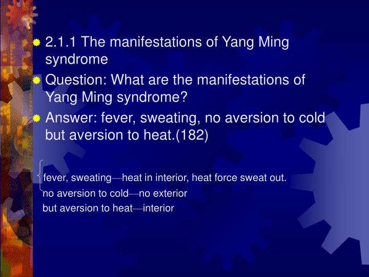 2.1.1 The manifestations of Yang Ming syndrome