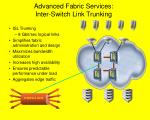 advanced fabric services inter switch link trunking