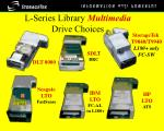 l series library multimedia drive choices