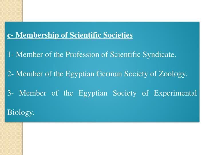 c- Membership of Scientific Societies